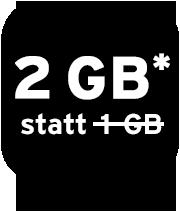 Nur online: 2 GB statt 1 GB Datenvolumen