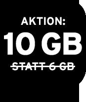 Jetzt 10 GB statt 6 GB