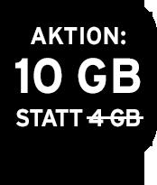 Aktion: 10 GB statt 4 GB