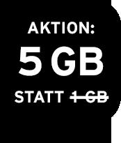 Aktion: 5 GB statt 1 GB Datenvolumen!