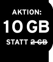 Aktion: 10 GB statt 2 GB Datenvolumen!