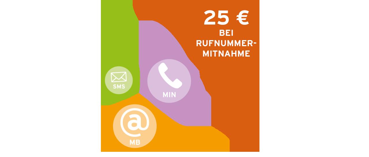 Rufnummer mitnehmen und 25 € sichern!
